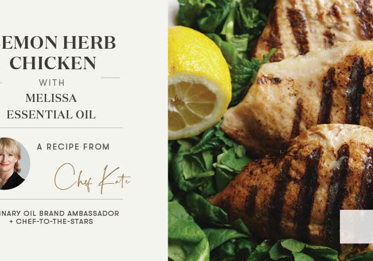 Lemon Herb Chicken with Melissa Essential Oil