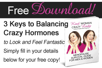 Kind Woman Crazy Lady Ebook 3 Keys to Balancing Crazy Hormones